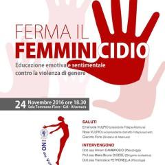 Ferma il Femminicidio – Altamura 24 Novembre 2016