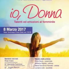 08 Marzo 2017- Io, Donna. Talenti ed emozioni al femminile