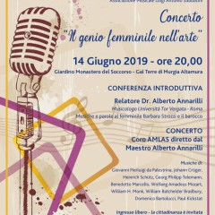 """Concerto Corale """"IL GENIO FEMMINILE NELL'ARTE"""" -Venerdi 14 Giugno 2019 -Giardino Monastero del Soccorso – Altamura"""